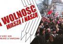 11 listopad Warszawa – Za Wolność Waszą i Naszą!